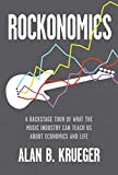Rockonomics: A Backstage Tour of What the Music Industry Can Teach Us about Economics and  Life (English...
