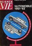 SCIENCE ET VIE [No 56] du 01/01/1962 - L'AUTOMOBILE 1961 - 62.