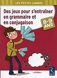 Des jeux pour s'entraîner en grammaire et en conjugaison