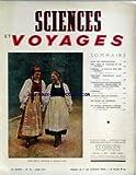 SCIENCES ET VOYAGES [No 89] du 01/06/1943 - YUNNAN - LE PAYS AU SUD DES NUAGES PAR FOUQUET - COSTUMES...