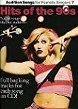 Audition Songs 7FOR FEMALE Singers-Hits Of The 90's-arrangés pour SongBook-avec CD...