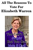 All The Reason To Vote For Elizabeth Warren: 30 Pages of Nothing