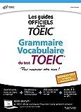 Grammaire Vocabulaire TOEIC (conforme au nouveau test TOEIC 2018)