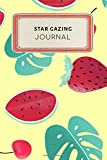 Star gazing Journal: Cute Colorful Tropical Fruit Watermelon Strawberry Dotted Grid Bullet Journal Notebook -...