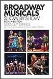 Hal Leonard Broadway les Comédies musicales, Show-by-show-broadway les Comédies musicales,...