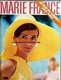 MARIE FRANCE [No 135] du 01/05/1967 - SOMMAIRE - REPORTAGES LECTURES - VACANCES - BEAUTE-SANTE - J+¡AI PASSE...