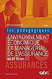 Environnement économique et managérial de l'assurance en 41 fiches: 2e édition (Les pédagogiques)