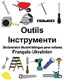 Français-UkrainienOutils Dictionnaire illustré bilingue pour enfants