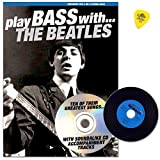 Play Bass with the Beatles–Arranged For 4or 5STRING BASS with Tab–SONGBOOK avec CD et Dunlop...