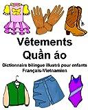 Français-Vietnamien Vêtements Dictionnaire bilingue illustré pour enfants