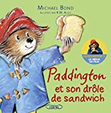 Paddington et son drôle de sandwich