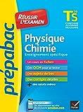 Physique-Chimie Tle S enseignement spécifique - Prépabac Réussir l'examen: fiches de cours et sujets de bac...