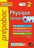 Physique-chimie 2de - Prépabac Cours & entraînement: nouveau programme de Seconde