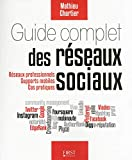 Guide complet des réseaux sociaux