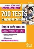 700 tests psychotechniques - Super préparation - Concours Fonction publique - Sécurité - 2019-2020