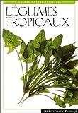 Légumes tropicaux