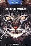 Les Chats fantastiques, tome 2 (nouvelles)