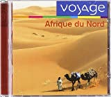 Voyage - Afrique Du Nord [French Import] by Various Artists (2004-02-25)