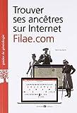 Trouver ses ancêtres sur Internet : Filae.com
