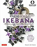 Origami Ikebana: Create Lifelike Paper Flower Arrangements: Includes Origami Book with 38 Projects and...