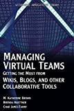 [(Managing Virtual Teams : Getting the Most from Wikis, Blogs and Other Collaborative Tools)] [By (author) M....