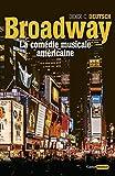 Broadway - La comédie musicale américaine