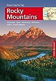Rocky-Mountains - VISTA POINT Reiseführer Reisen Tag für Tag: Colorado, Idaho, Montana, Nebraska, South...