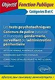 Les tests psychotechniques - Concours de police (nationale et municipale) - gendarmerie - surveillant de...