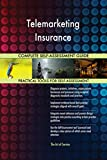 Telemarketing Insurance All-Inclusive Self-Assessment - More than 700 Success Criteria, Instant Visual...