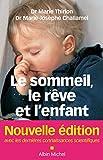 Le Sommeil le rêve et l'enfant (A.M. BB.FAMILL)