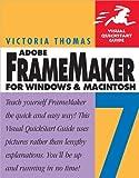 FrameMaker 7 for Windows and Macintosh: Visual QuickStart Guide