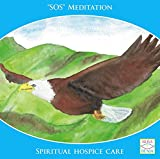 SOS Meditation Spiritual hospice care: guided meditation/dream journey for deep relaxation. This meditation...