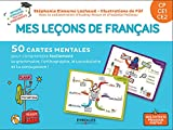 Mes leçons de français CP  CE1  CE2: 50 cartes mentales pour comprendre facilement la grammaire,...