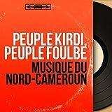 Musique du Nord-Cameroun (Mono version)