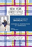 New York Street Style. La mode made in Brooklyn