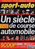 SPORT AUTO [No 414] du 01/07/1996 - UN SIECLE DE COURSE AUTOMOBILE - T. NUVOLARI - R. CARACCIOLA - J. MANUEL...
