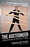The Auctioneer: Adventures in the Art Trade (English Edition)