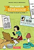 Mon enquête de généalogie - Le secret du soldat allemand