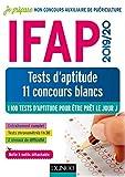 IFAP 2019/20 Tests d'aptitude - 11 concours blancs: Concours Auxiliaire de puériculture - 1100 tests...