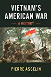 Vietnam's American War: A History (Cambridge Studies in US Foreign Relations) (English Edition)