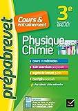 Physique-chimie 3e - Prépabrevet Cours & entraînement: cours, méthodes et exercices progressifs