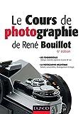 Le cours de photographie de René Bouillot - Fondamentaux, photographie argentique