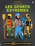 Habille... Les sports extrêmes