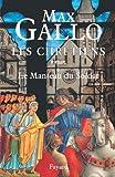 Les Chrétiens, tome 1 : Le Manteau du Soldat (Littérature Française)