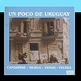 Un Poco De Uruguay by Various Artists