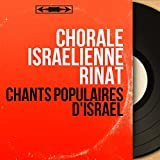 Chants populaires d'Israël (feat. Gary Bertini) [Mono Version]