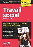 Concours Travail social - Préparation rapide et complète à toutes les épreuves - ASS, ES, EJE - Concours...