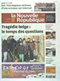 NOUVELLE REPUBLIQUE (LA) [No 20495] du 15/03/2012 - TRAGEDIE BELGE - LE TEMPS DES QUESTIONS - SPORTS AUTO A...