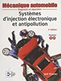 Systèmes d'injection électronique et antipollution - 2ème édition: Diagnostic et réparation.