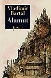 Alamut (Littérature étrangère t. 3)